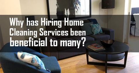 Hiring Home Cleaning Services' Perks